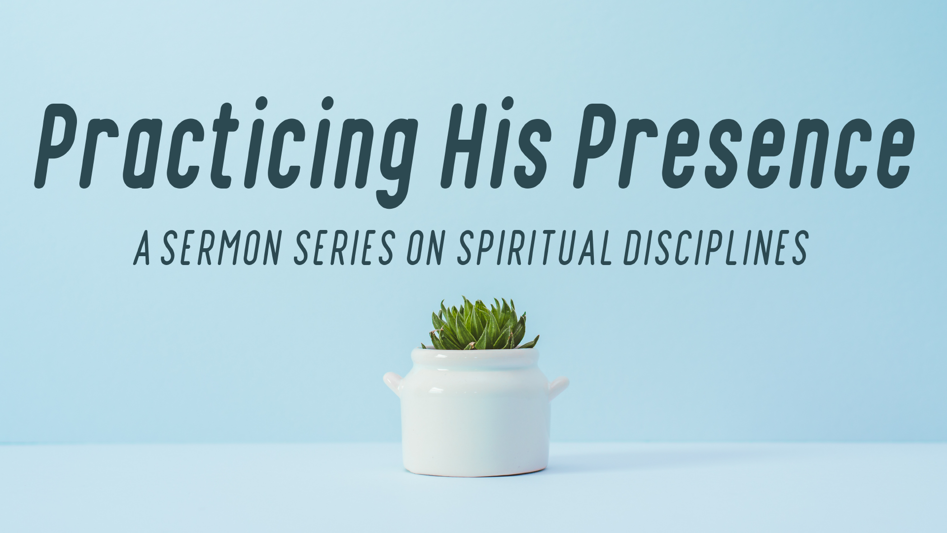 Practicing His Presence – Fasting/Prayer – Paul Maconochie